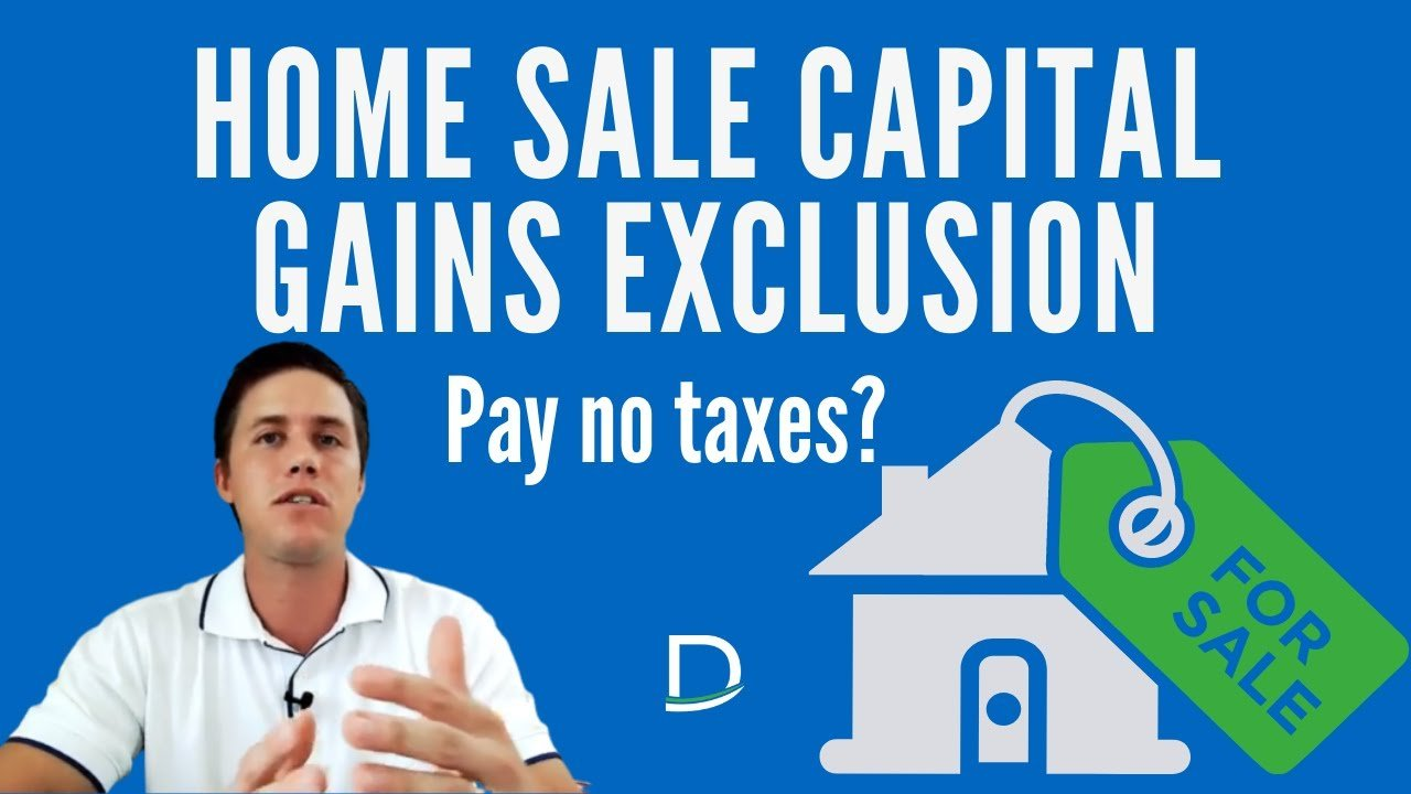 Home Sale Capital Gains Exclusion